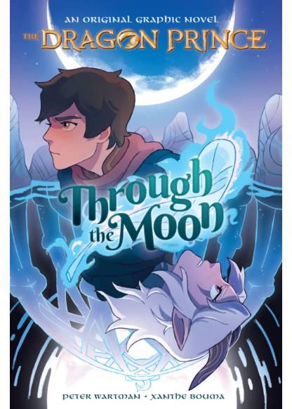The Dragon Prince - Through the Moon